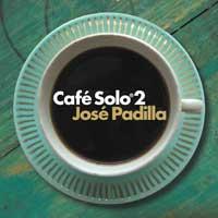 V/A – Café  Solo 2: José  Padilla