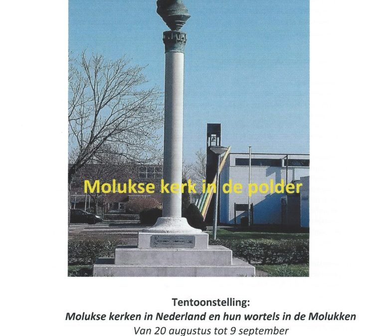 MOLUKSE KERK IN DE POLDER – MOLUKSE KERKEN IN NEDERLAND