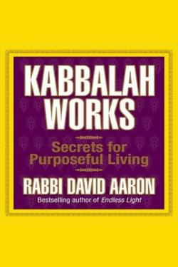 Kabbalah Works by Rabbi David Aaron