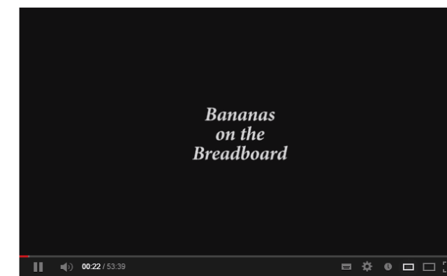 Bananas on the Breadboard - YouTube