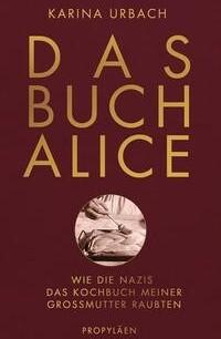 Das Buch Alice Karina Urbach