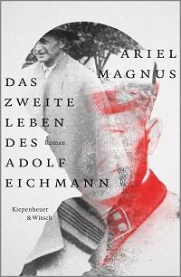 Cover_Magnus_Das_zweite_Leben_des_Adolf_Eichmann