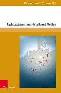 Cover Mecking_Rechtsextremismus_Musik_und_Medien
