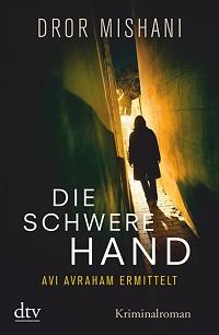 Cover Mishani_Die_schwere_Hand
