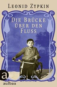 Cover Zypkin_Die_Bruecke_ueber_den_Fluss