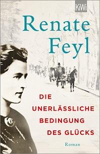 Cover Feyl_Die_unerlaessliche_Bedingung_des_Gluecks