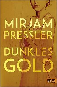 Cover Pressler_Dunkles_Gold