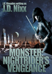 Monster: Nightrider's Vengeance by J.D. Rhoades