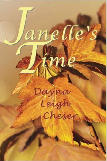 Janelle's Time by Dayna Leigh Cheser