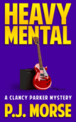 Heavy Mental by P.J.Morse