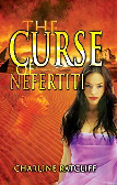 The Curse of Nefertiti by Charline Ratcliff