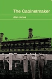 The Cabinetmaker by Alan Jones