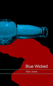 Blue Wicked by Alan Jones
