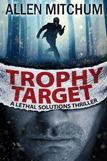 AM_Trophy_Target_Lethal_Solutions