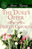 The Duke's Offer by Felicity Goforth