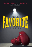 The Favorite by Franklyn C. Thomas