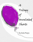 JF_A_Trilogy_of_Unrelated_Stories