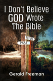 GF_I_Dont_Believe_God_Wrote_the_Bible