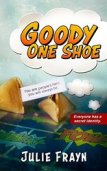 Goody One Shoe by Julie Frayn