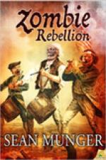 Zombie Rebellion by Sean Munger