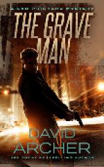 The Grave Man (A Sam Prichard Mystery) by David Archer