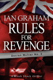 Rules for Revenge: A Declan McIver Novel (Black Shuck Thriller Series) by Ian Graham