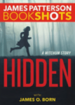 Hidden by James Patterson and James O. Born