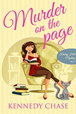 Murder on the Page (A Harley Hill Mystery) by Kennedy Chase