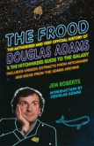The Frood by Jem Roberts