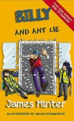 Billy and Ant Lie: Lying (Billy Growing Up Book 4) by James Minter and Helen Rushworth