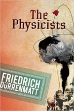 The Physicists by Friedrich Dürenmatt