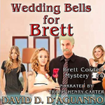 Wedding Bells for Brett by David D'Aguanno