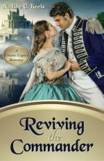 Reviving the Commander by Nadine C. Keels
