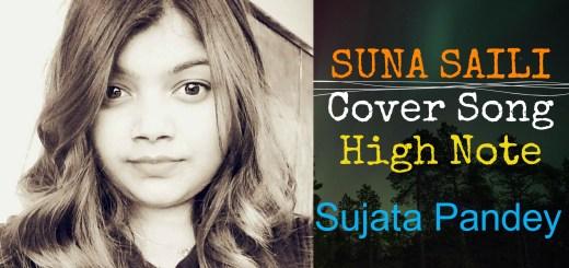 SUNA SAILI COVER SONG, LYRICS and GUITAR CHORDS