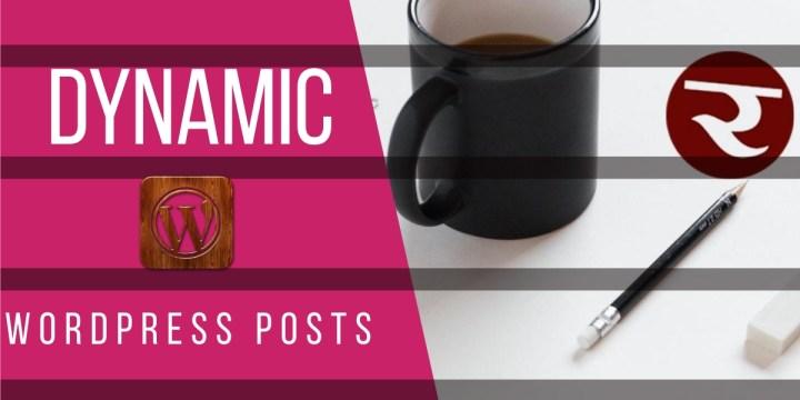 dynamic-wordpress-post-content