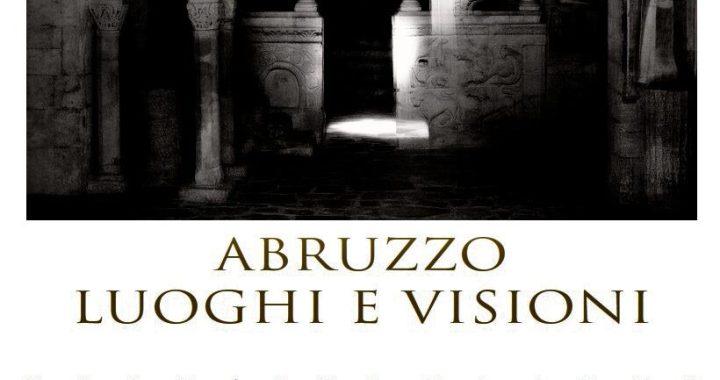 Abruzzo che affascina e intriga, in un magnifico libro