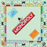 "Playing Monopoly and my ""anti-Monopoly"" talk"