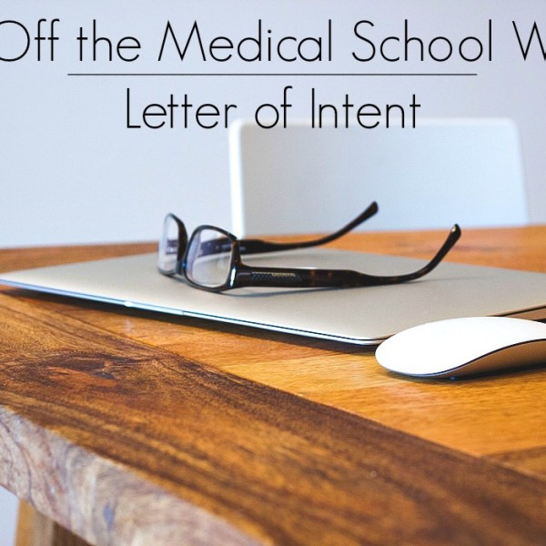How to get off the medical school wait list with a letter of intent