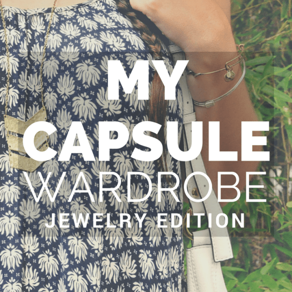 My Minimalist Capsule Wardrobe: Jewelry Edition