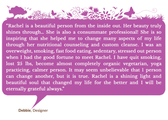 Holistic Living With Rachel Avalon - Coaching - Success Stories - Debbie