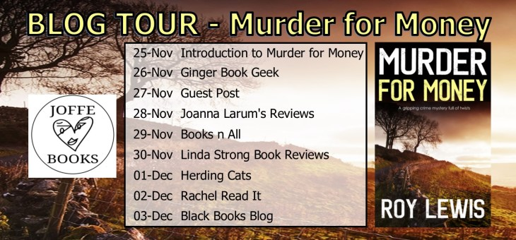BlogTour-'Murder For Money' by Roy Lewis
