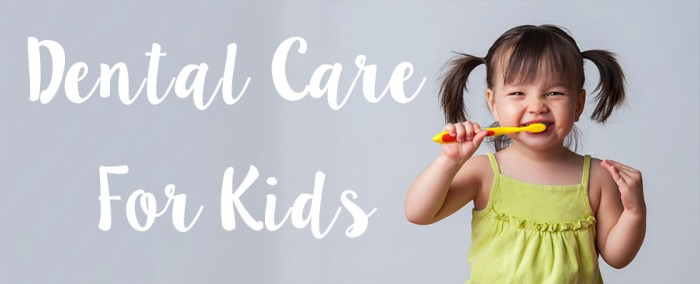 Dental Care For Kids - A Quick Guide
