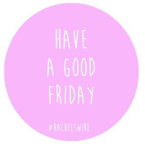 Having a 'Good Friday'