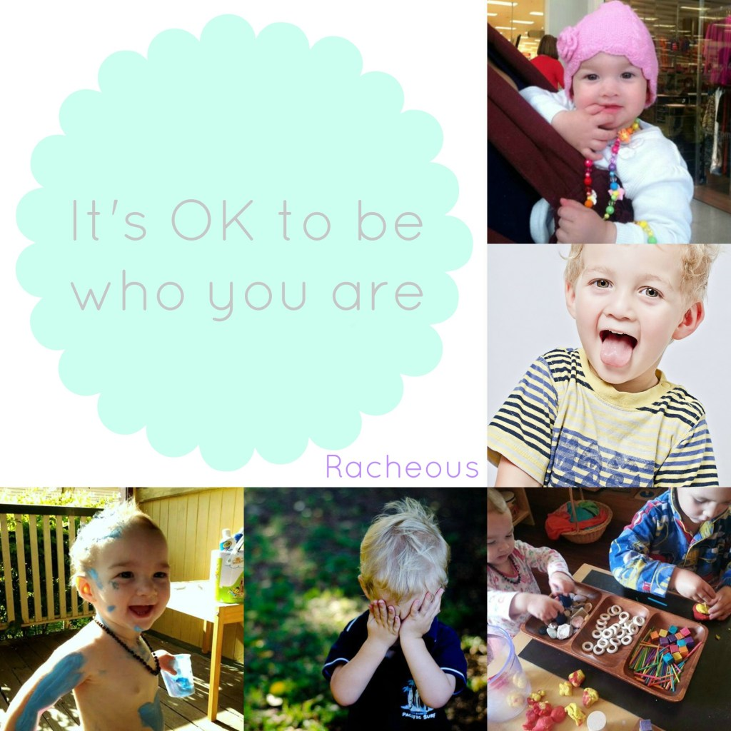 It's OK to be who you are
