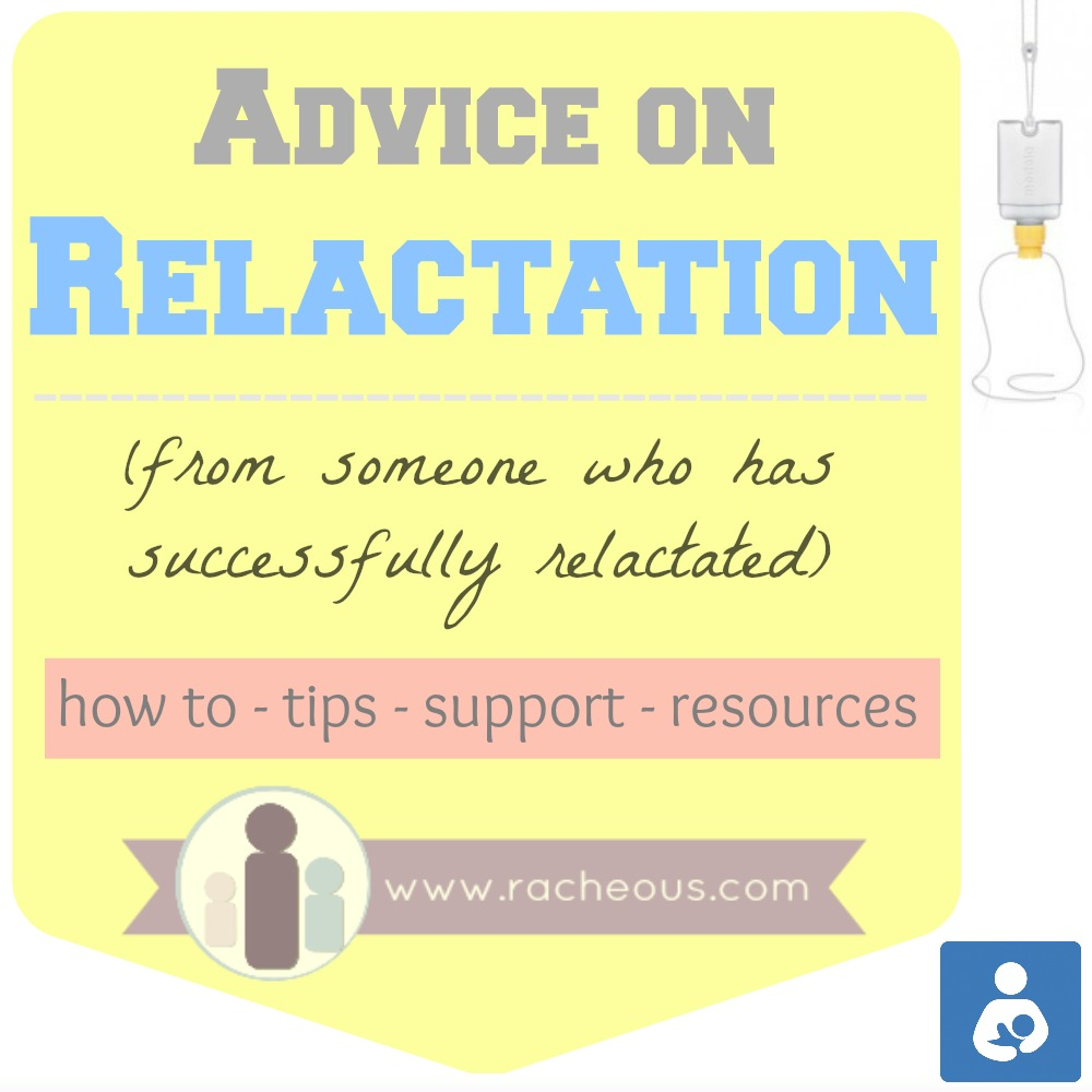 Advice On Relactation 10 Tips From Someone Who Successfully Relactated