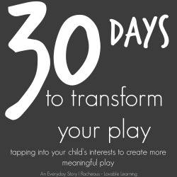 30 Days to Transform Your Play series