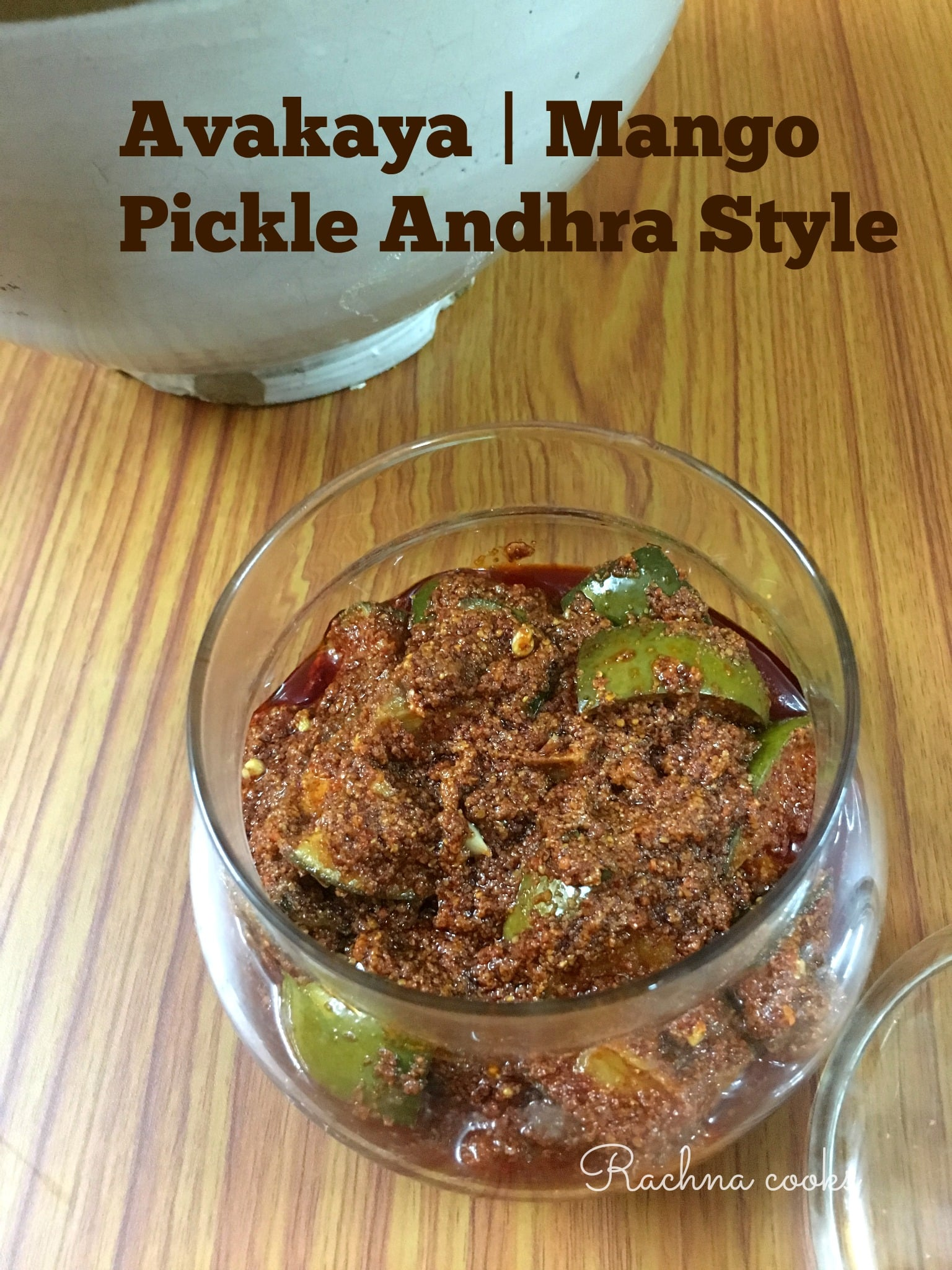 Mango Pickle Recipe Andhra Style | Avakaya Recipe