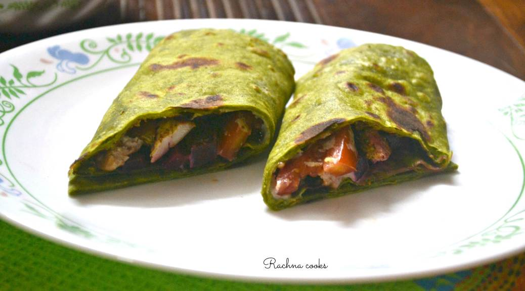 Iron rich green wrap with chicken and veggies rachna cooks homestyle cooking recipes fitness health reviews and more iron rich green wrap forumfinder Choice Image