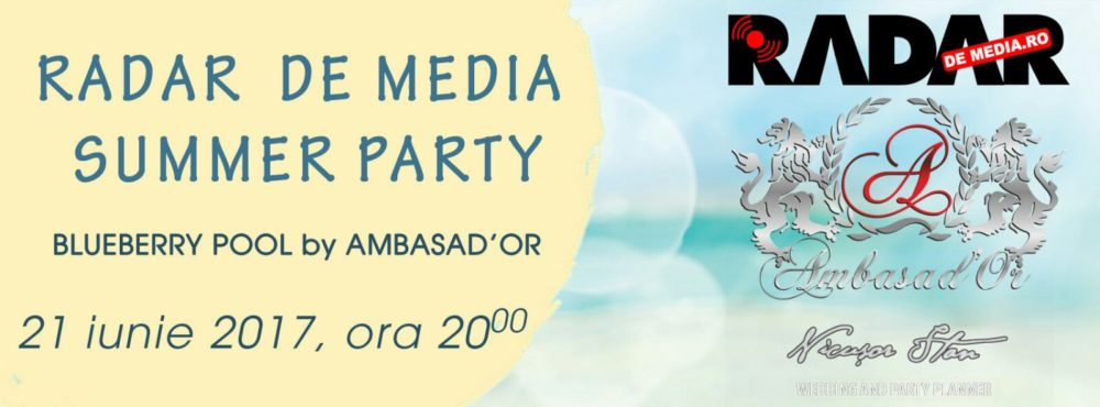 Finaliștii Premiilor RADAR DE MEDIA 2017 vor fi anuțați în cadrul celui mai mare eveniment media al verii RADAR DE MEDIA SUMMER PARTY