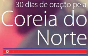 30 DIAS DE ORAÇÃO PELA CORÉIA DO NORTE3